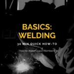 Basics: Welding