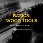 Basics: Wood Tools