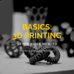 Basics: 3D Printing